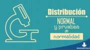 25. Distribucion normal y pruebas de normalidad